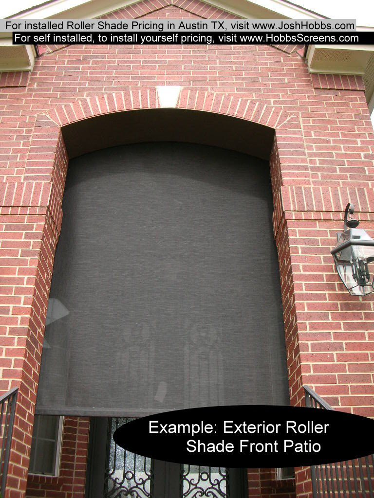 This picture here shows a roller shade for a front door. Shading a front door with a roll shade.